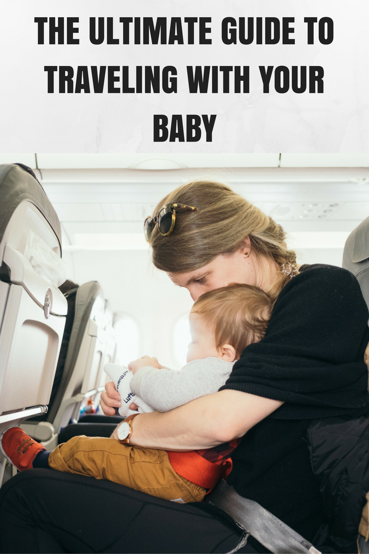 A Guide to Traveling With Your Baby. #Baby #Travel #Motherhood