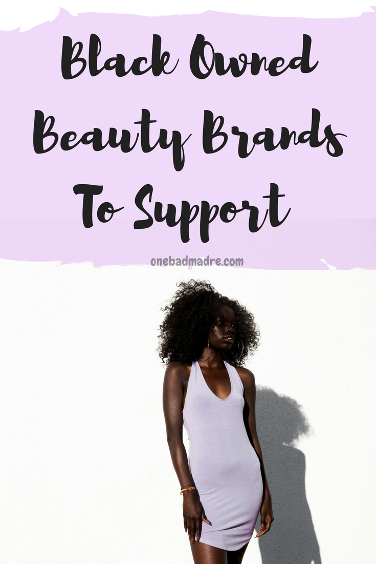 Black Owned Beauty Brands. #BlackOwned #Beauty #Products #Brands