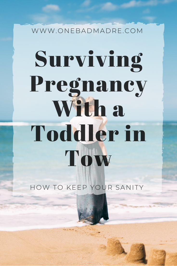 Surviving Pregnancy With Toddler in Tow #Tips #Motherhood #Pregnancy #SecondPregnancy